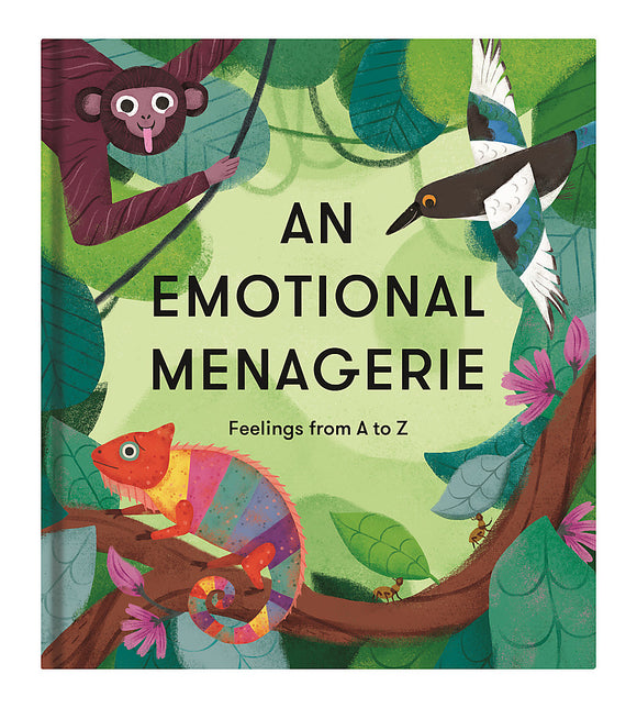 An Emotional Menagerie - Feelings From A to Z