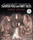 Illustrated Treasury of Swedish Folk and Fairy Tales