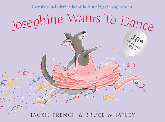 Josephine Wants To Dance 10th Anniversary Edition