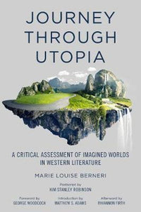 Journey Through Utopia - A Critical Examination of Imagined Worlds in Western Literature
