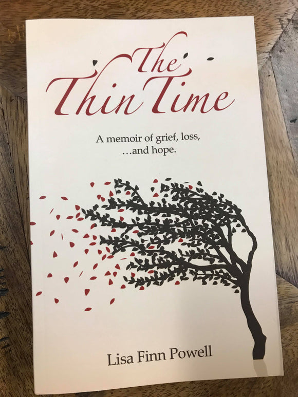 The Thin Time: A memoir of grief, loss, and hope