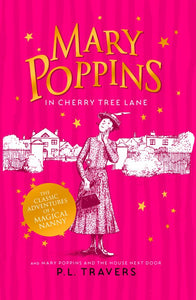 Mary Poppins In Cherry Tree Lane & The House Next Door (#7 & #8)