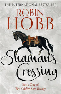 Shaman's Crossing (Soldier Son #1)