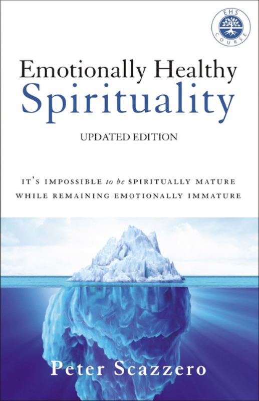 Emotionally Healthy Spirituality (Updated Edition)