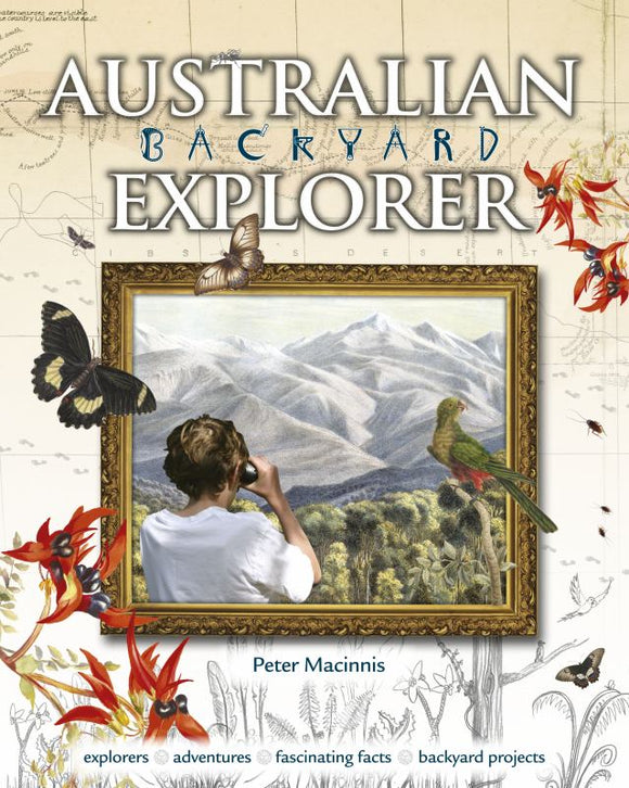 Australian Backyard Explorer (Out Of Print)