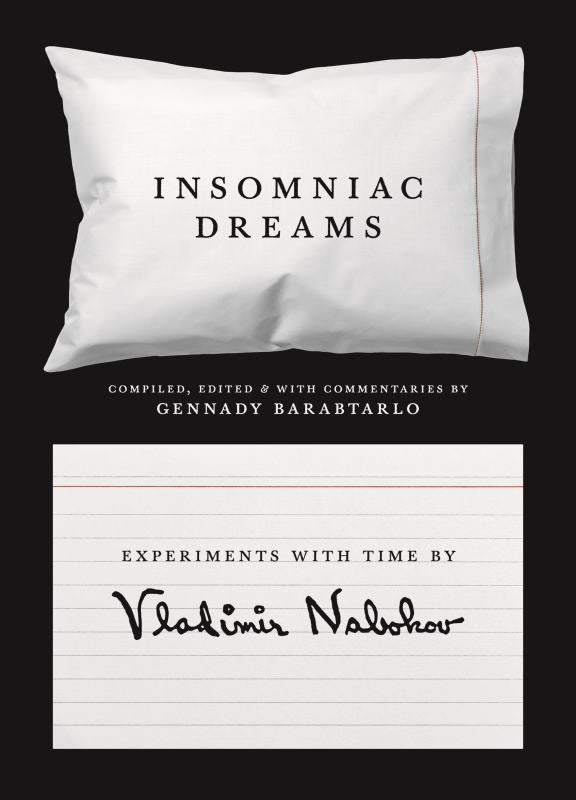 Insomniac Dreams - Experiments with Time by Vladimir Nabokov
