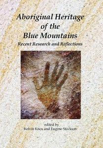 Aboriginal Heritage of the Blue Mountains - Recent Research and Reflections