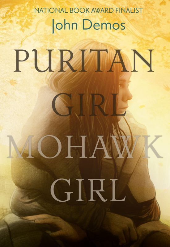 Puritan Girl, Mohawk Girl - A Novel