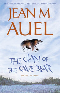 The Clan of the Cave Bear (#1 Earth's Children)