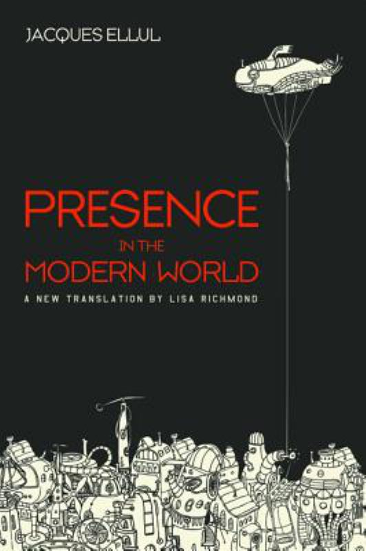 Presence in the Modern World - A New Translation