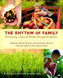 The Rhythm of Family - Discovering a Sense of Wonder Through the Seasons