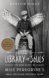 Library of Souls (Miss Peregrine #3)