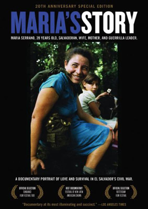 Maria's Story - A Documentary Portrait of Love and Survival in el Salvador's Civil War