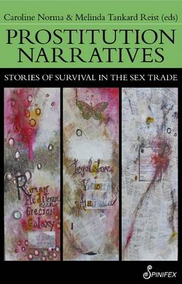 Prostitution Narratives: Stories of Survival in the Sex Trade