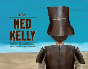 Meet... Ned Kelly (Meet... Famous Australians)