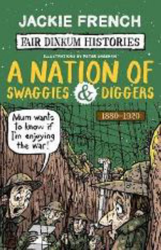 Fair Dinkum Histories #5: A Nation of Swaggies and Diggers