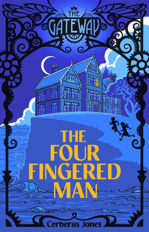 The Four-Fingered Man (The Gateway #1)