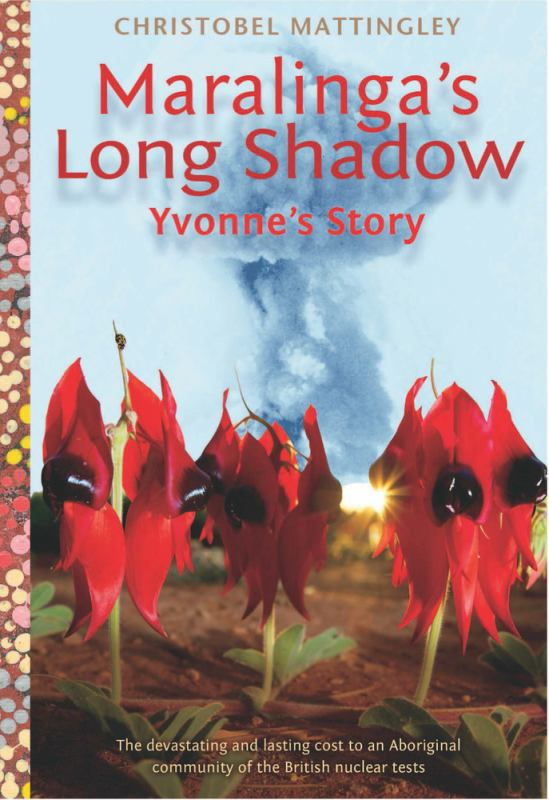 Maralinga's Long Shadow: Yvonne's Story
