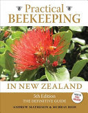 Practical Beekeeping in New Zealand: The Definitive Guide