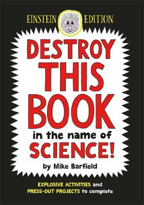 Destroy This Book in the Name of Science