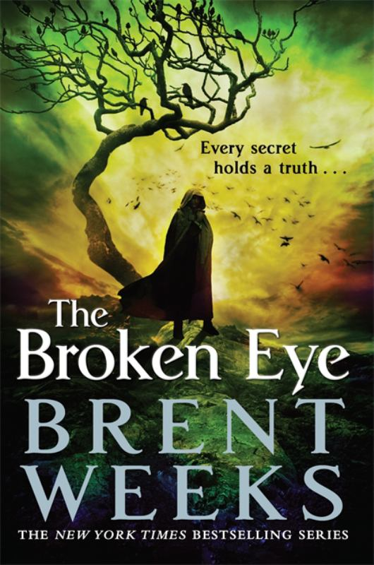 Broken Eye (Lightbringer #3)