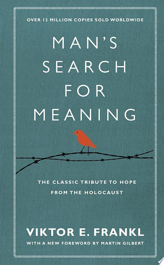 Man's Search For Meaning: The Classic Tribute to Hope from the Holocaust (Hardback)