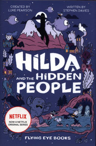 Hilda and the Hidden People (#1 HB)