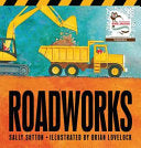 Roadworks (Board Book)