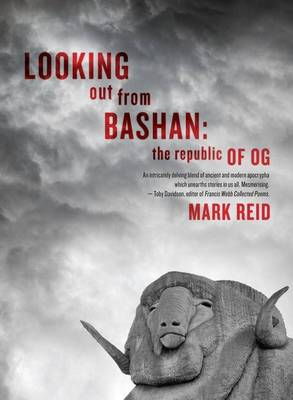 Looking Out from the Bashan: the Republic of Og