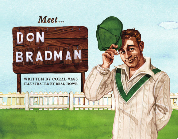 Meet... Don Bradman (Meet... Famous Australians)