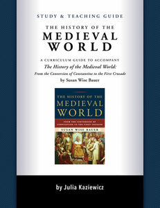 The History of the Medieval World: Study Guide