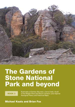 The Gardens of Stone National Park and Beyond (Volume 3)