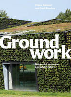 GROUNDWORK - Between Landscape and Archi