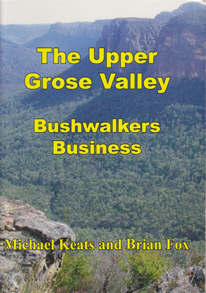 Walking Days: Exploring the Upper Grose Valley