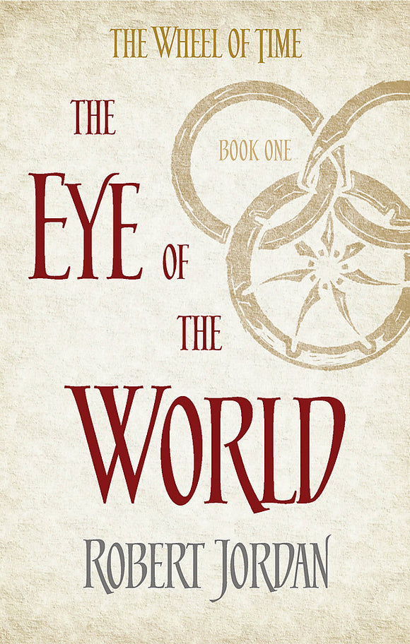 The Eye Of The World: The Wheel of Time Series Book 1