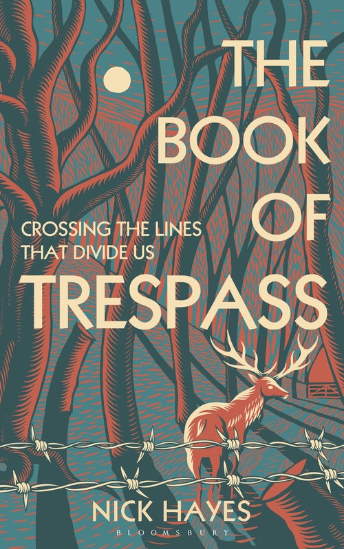 The Book of Trespass: Climbing the Fences that Divide England