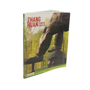 ZHANG HUAN: EVOKING TRADITION (ARTIST SIGNED COPY)