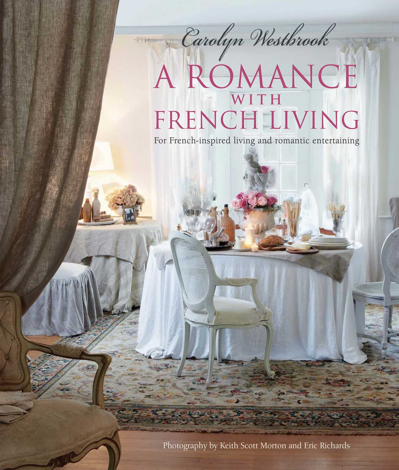 Book - A Romance With French Living