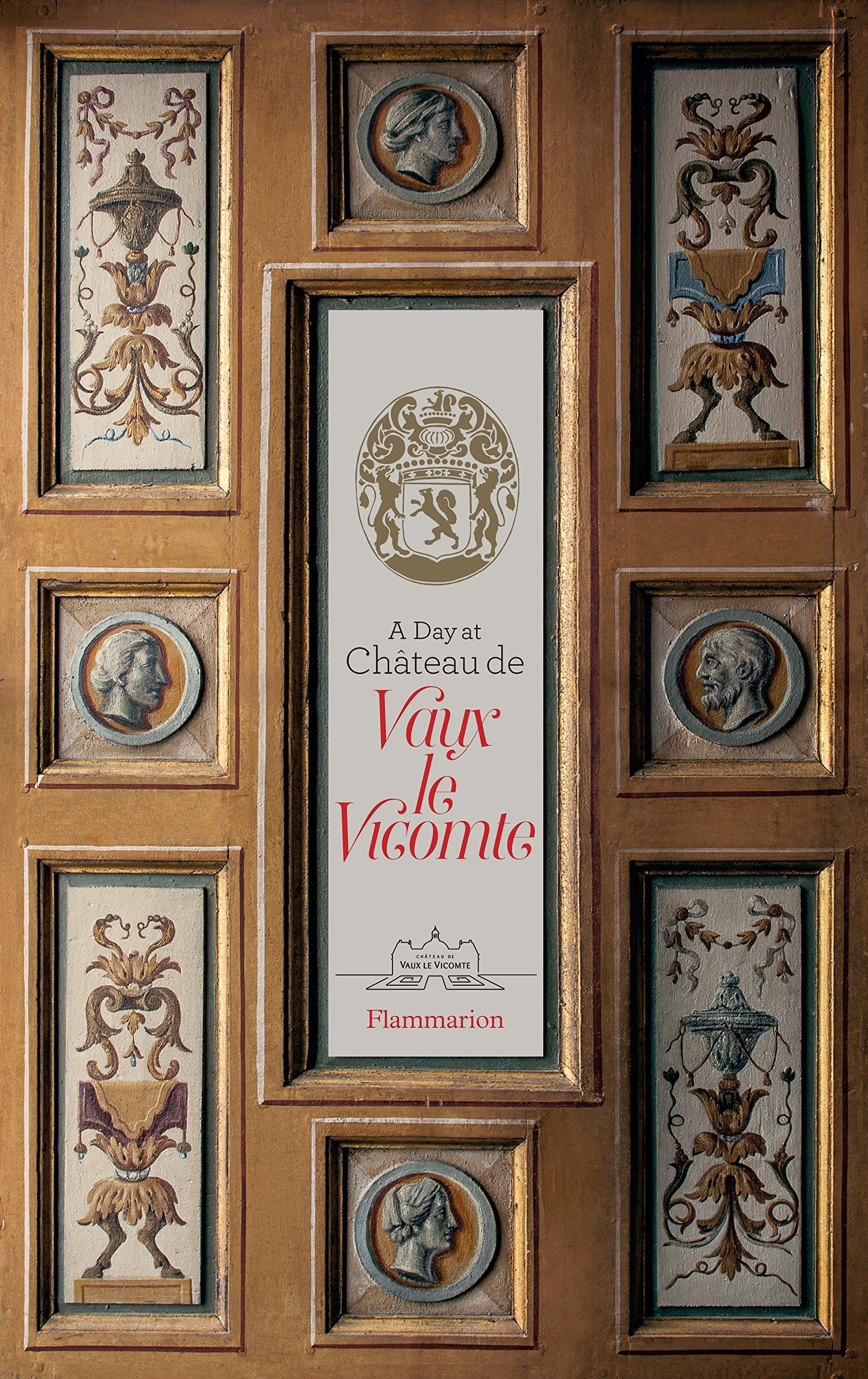 Book - A Day at Château de Vaux-le-Vicomte