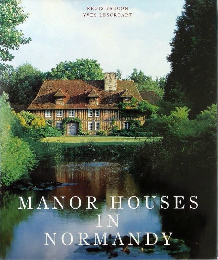 Book - Manor Houses in Normandy