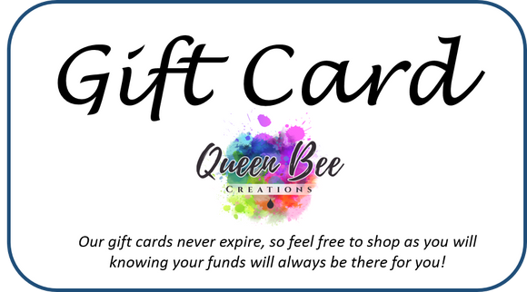 Gift Card - Queen Bee Creations
