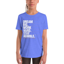 Load image into Gallery viewer, Youth T-Shirt Dream Big