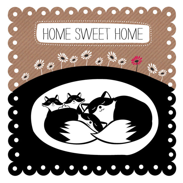 Home Sweet Home Fox Family
