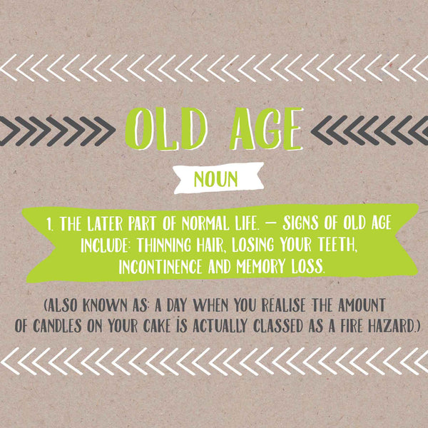 Funny Old Age Birthday Card