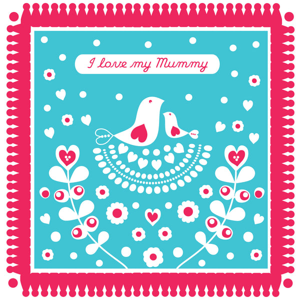 I Love My Mummy Blooming Kisses Card