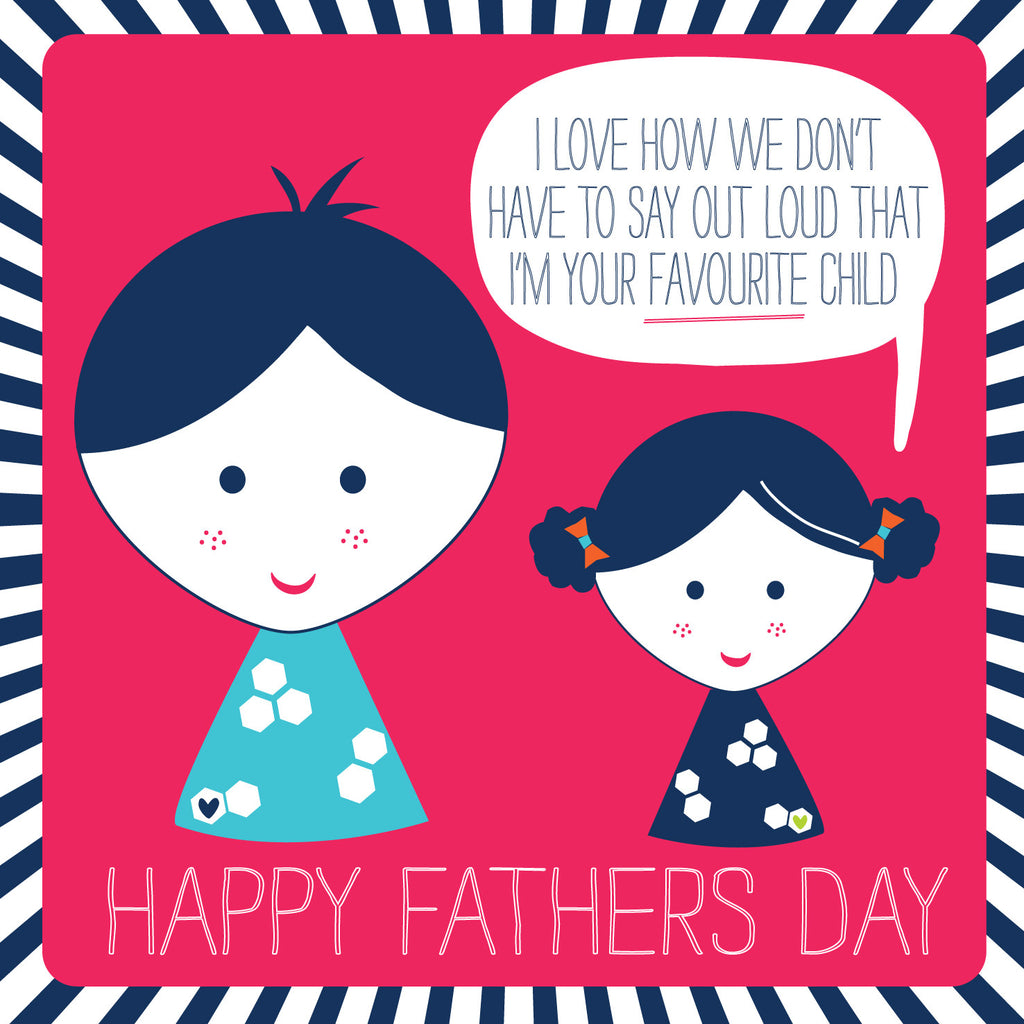 Favourite Child (Daughter) Father's Day Card