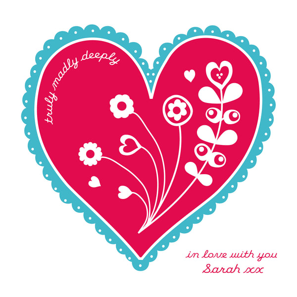 Personalised Truly Madly Deeply In Love With You Card