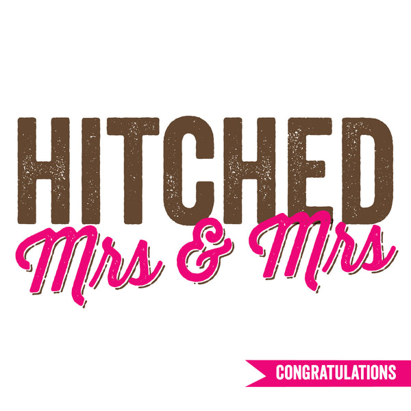 Hitched Mrs & Mrs