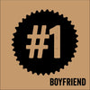 No 1 Boyfriend Stamped