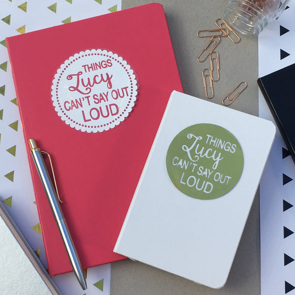 Personalised Things You Can't Say Out Loud Notebook